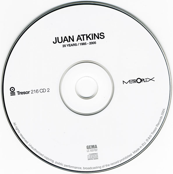 Juan Atkins   20 Years 1985 2005